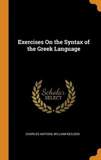 Exercises On The Syntax Of The Greek Language