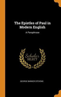 Epistles Of Paul In Modern English