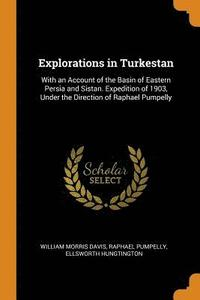 Explorations in Turkestan