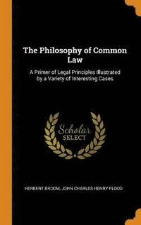 The Philosophy Of Common Law: A Primer O