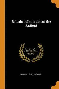 Ballads in Imitation of the Antient