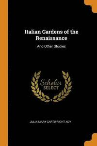 Italian Gardens of the Renaissance