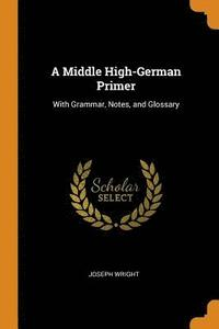 A Middle High-German Primer