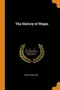 The History of Wigan