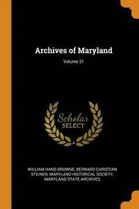 Archives of Maryland; Volume 31