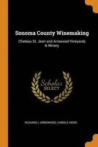 Sonoma County Winemaking