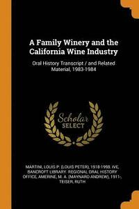 A Family Winery and the California Wine Industry