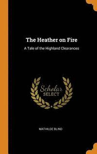 The Heather on Fire