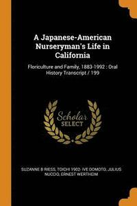 A Japanese-American Nurseryman's Life in California