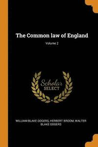 The Common Law of England; Volume 2