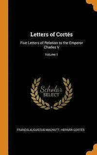Letters of Cort s
