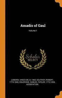 Amadis of Gaul; Volume 1