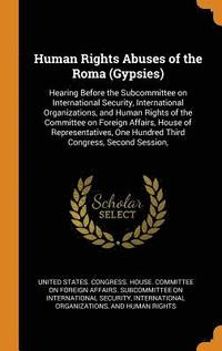 Human Rights Abuses of the Roma (Gypsies)