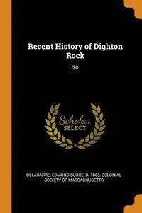 Recent History of Dighton Rock