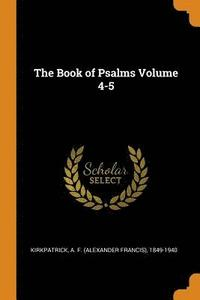 The Book of Psalms Volume 4-5