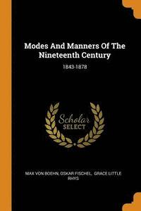 Modes and Manners of the Nineteenth Century