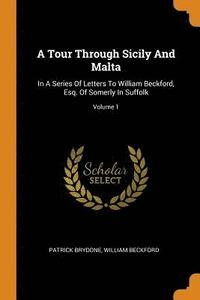 A Tour Through Sicily and Malta