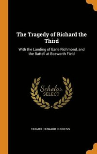 Tragedy Of Richard The Third