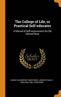 College Of Life, Or Practical Self-Educator