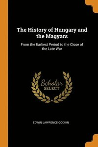 History Of Hungary And The Magyars