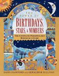 The Power of Birthdays, Stars &; Numbers