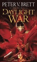 Daylight War: Book Three Of The Demon Cycle