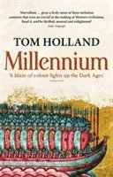 Millennium - The End of the World and the Forging of Christendom