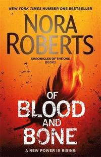 Of blood and bone / Nora Roberts.