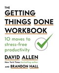 Getting Things Done Workbook