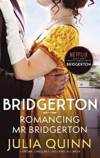 Bridgerton: Romancing Mr Bridgerton (Bridgertons Book 4)
