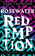 Rosewater Redemption