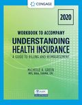 Student Workbook for Green's Understanding Health Insurance: A Guide to Billing and Reimbursement - 2020