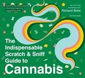 Indispensable Scratch & Sniff Guide To Cannabis