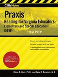 Cliffsnotes Praxis Reading for Virginia Educators: Elementary and Special Education (5306)