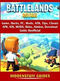 Battlelands Royale Game, Hacks, PC, Mods, APK, Tips, Cheats, APK, IOS, MODS, Skins, Aimbot, Download, Guide Unofficial