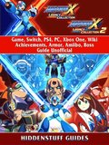 Mega Man X Legacy Collection 1 + 2 Game, Switch, PS4, PC, Xbox One, Wiki, Achievements, Armor, Amiibo, Boss, Guide Unofficial