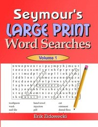 Seymour's Large Print Word Searches - Volume 1