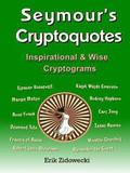 Seymour's Cryptoquotes - Inspirational &; Wise Cryptograms