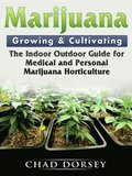 Marijuana Growing & Cultivating
