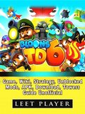 Bloons TD 6 Game, Wiki, Strategy, Unblocked, Mods, Apk, Download, Towers, Guide Unofficial