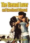 The Eternal Lover and Sweetheart Primeval