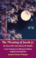 Meaning of Surah 72 Al-Jinn (The Jinn Race) El Diablo From Holy Quran Bilingual Edition English and Spanish