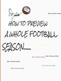 HOW TO PREVIEW A whole FOOTBALL SEASON