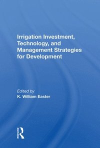 Irrigation Investment, Technology, and Management Strategies for Development