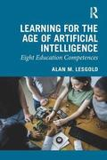 Learning for the Age of Artificial Intelligence