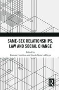 Same-Sex Relationships, Law and Social Change