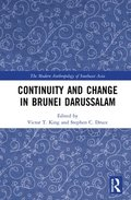 Continuity And Change In Brunei Dar