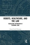 Robots, Healthcare, and the Law