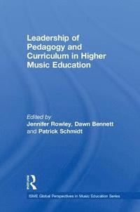 Leadership of Pedagogy and Curriculum in Higher Music Education