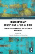 Contemporary Lusophone African Film